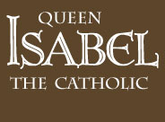 Queen Isabel the Catholic